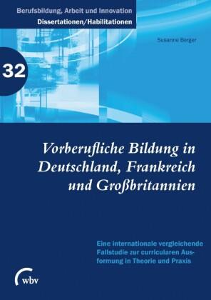Vorberufliche Bildung in Deutschland, Frankreich und Großbritannien
