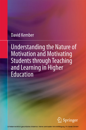 Understanding the Nature of Motivation and Motivating Students through Teaching and Learning in Higher Education
