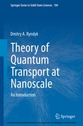 Theory of Quantum Transport at Nanoscale
