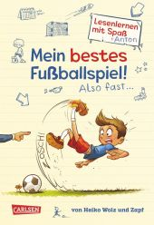 Antons Fußball-Tagebuch - Mein bestes Fußballspiel! Also fast... Cover