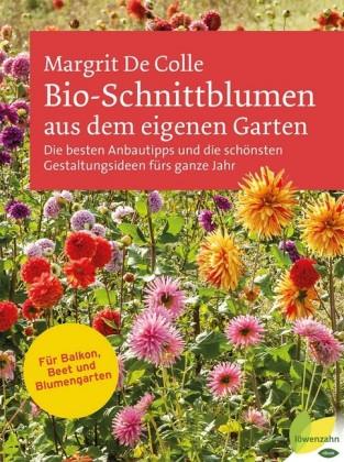 Bio-Schnittblumen aus dem eigenen Garten