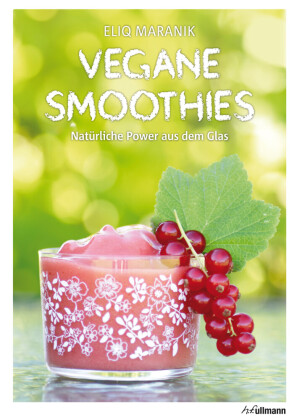 Vegane Smoothies