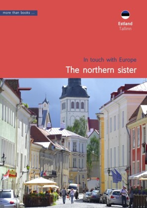 Estonia, Tallinn. The northern sister