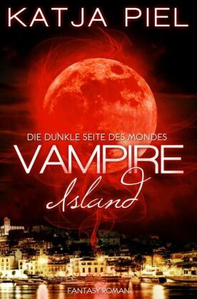 Vampire Island - Die dunkle Seite des Mondes (Band 1)