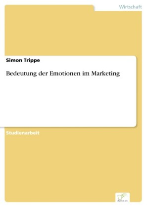 Bedeutung der Emotionen im Marketing