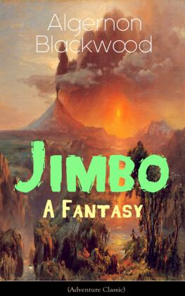 Jimbo: A Fantasy (Adventure Classic)