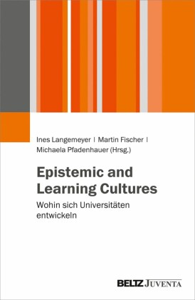 Epistemic and Learning Cultures