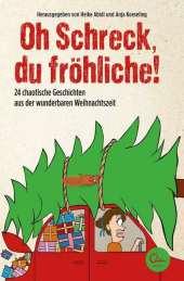 Oh Schreck, du fröhliche! Cover