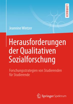 Herausforderungen in der Qualitativen Sozialforschung