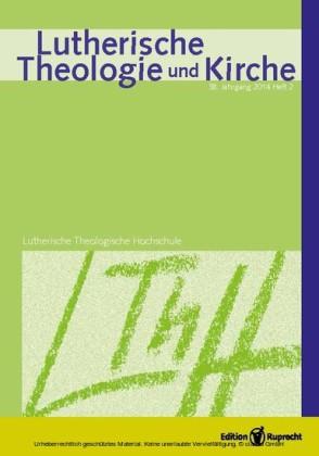 Lutherische Theologie und Kirche 2/2014