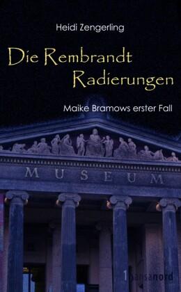 Die Rembrandt Radierungen