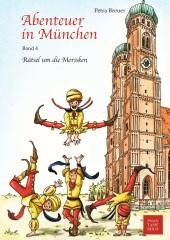 Abenteuer in München - Rätsel um die Morisken Cover