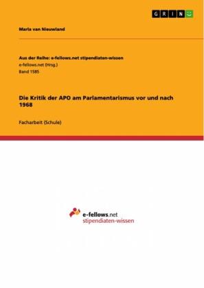 Die Kritik der APO am Parlamentarismus vor und nach 1968
