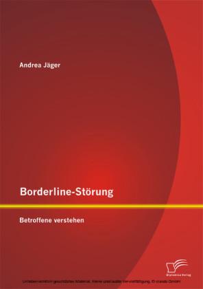 Borderline-Störung: Betroffene verstehen