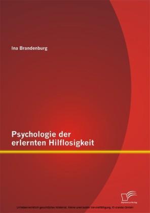 Psychologie der erlernten Hilflosigkeit
