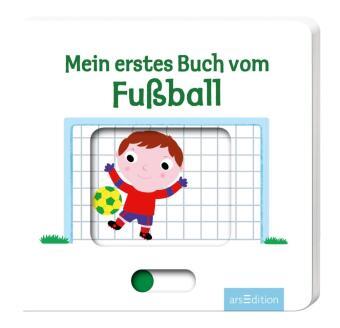 Mein erstes Buch vom Fußball