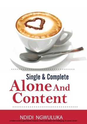 Single and Complete: Alone and Content