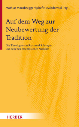 Auf dem Weg zur Neubewertung der Tradition