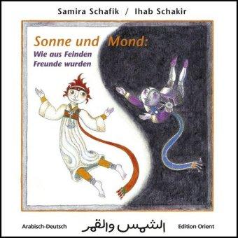 Sonne und Mond: Wie aus Feinden Freunde wurden, Deutsch-Arabisch
