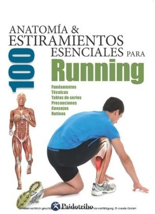 Anatomía & 100 estiramientos para Running (Color)