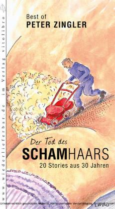 Der Tod des Schamhaars