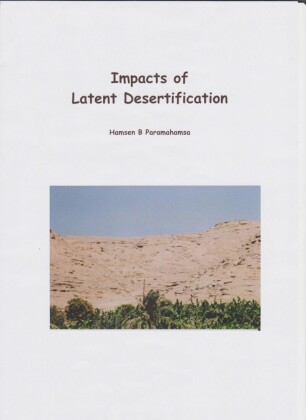 Impacts of Latent Desertification