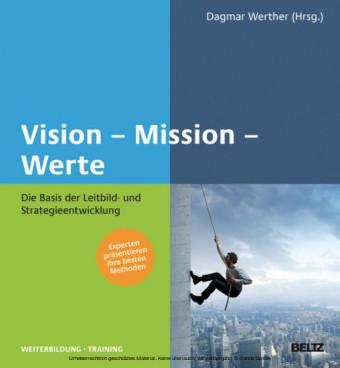 Vision - Mission - Werte