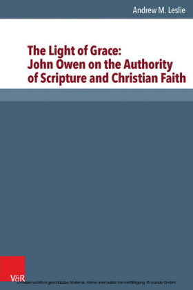 The Light of Grace: John Owen on the Authority of Scripture and Christian Faith