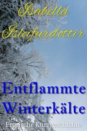 Entflammte Winterkälte