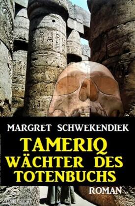 Tameriq - Wächter des Totenbuches