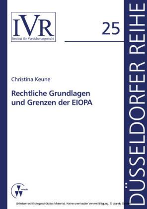 Rechtliche Grundlagen und Grenzen der EIOPA