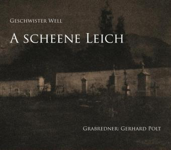 A scheene Leich, 1 Audio-CD
