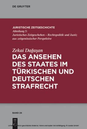 Das Ansehen des Staates im türkischen und deutschen Strafrecht