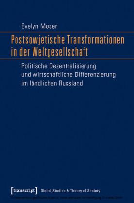 Postsowjetische Transformationen in der Weltgesellschaft