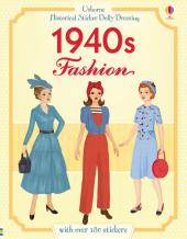 Historical Sticker Dolly Dressing - 1940s Fashion
