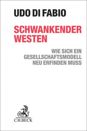 Schwankender Westen