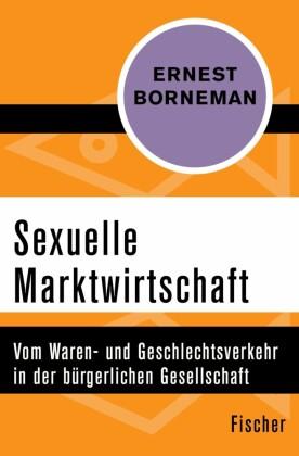 Sexuelle Marktwirtschaft