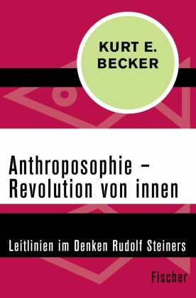 Anthroposophie - Revolution von innen