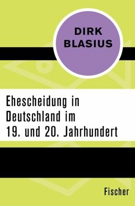 Ehescheidung in Deutschland im 19. und 20. Jahrhundert