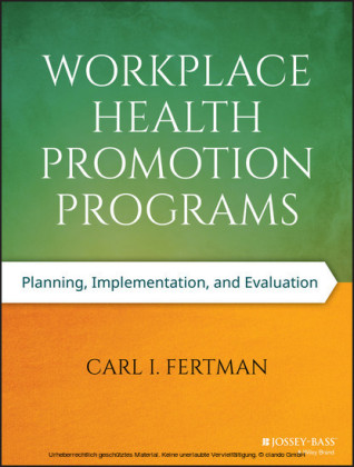 Workplace Health Promotion Programs,