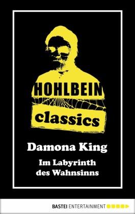 Hohlbein Classics - Im Labyrinth des Wahnsinns