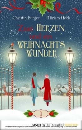 Zwei Herzen und ein Weihnachtswunder. Bd.1