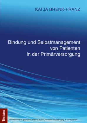 Bindung und Selbstmanagement von Patienten in der Primärversorgung