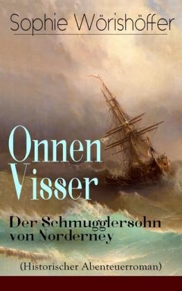 Onnen Visser: Der Schmugglersohn von Norderney (Historischer Abenteuerroman)