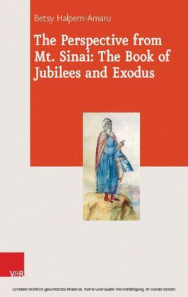 The Perspective from Mt. Sinai: The Book of Jubilees and Exodus