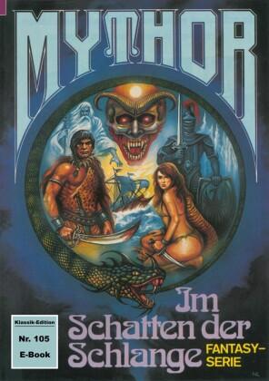 Mythor 105: Im Schatten der Schlange