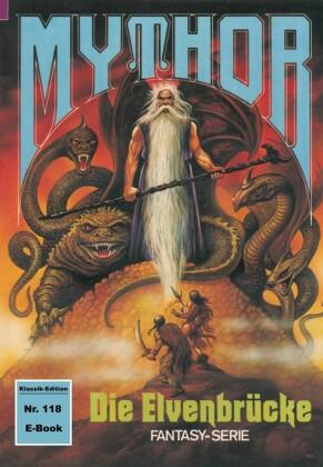 Mythor 118: Die Elvenbrücke
