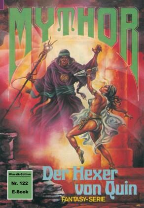 Mythor 122: Der Hexer von Quin