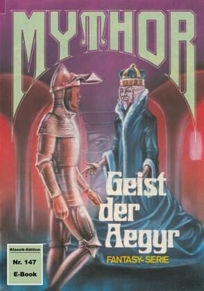 Mythor 147: Geist der Aegyr