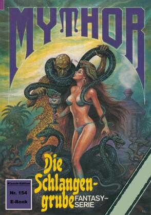 Mythor 154: Die Schlangengrube